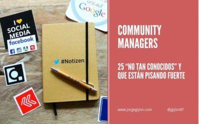 """30 Community Managers """"no tan conocidos"""" y que están pisando fuerte"""