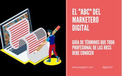 Glosario de 350 términos de Marketing Digital que debes conocer.