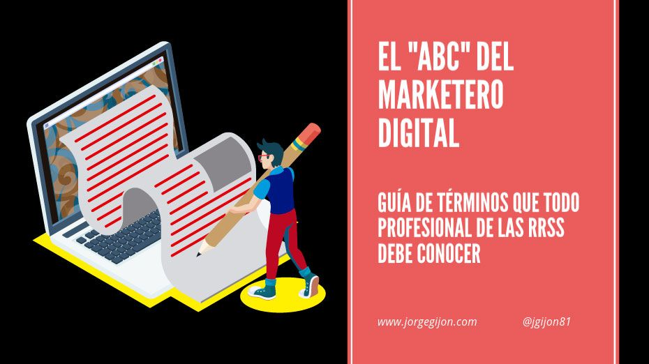 Glosario de 350 términos de Marketing Digital que debes conocer.