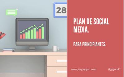 Cómo crear un plan de Social Media básico para principiantes