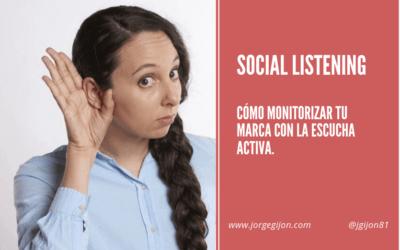 Social Listening, como monitorizar tu marca y/o palabras clave