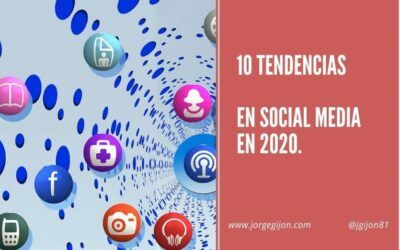 10 tendencias en Social Media en 2020