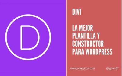 Qué es DIVI y cómo funciona la mejor plantilla y constructor para WordPress