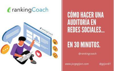 Cómo hacer una auditoría en redes sociales en 30 minutos