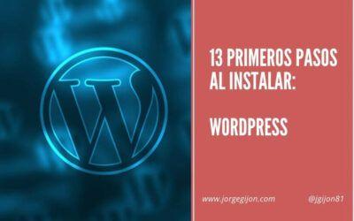 13 primeros pasos al instalar WordPress