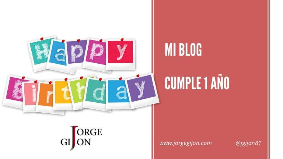 Mi blog cumple 1 año