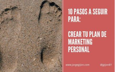 🥇10 pasos para crear tu marca con un plan de marketing personal