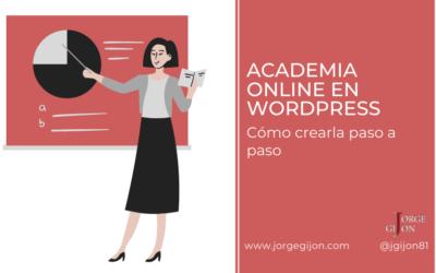 Academia Online en WordPress – Cómo crearla paso a paso