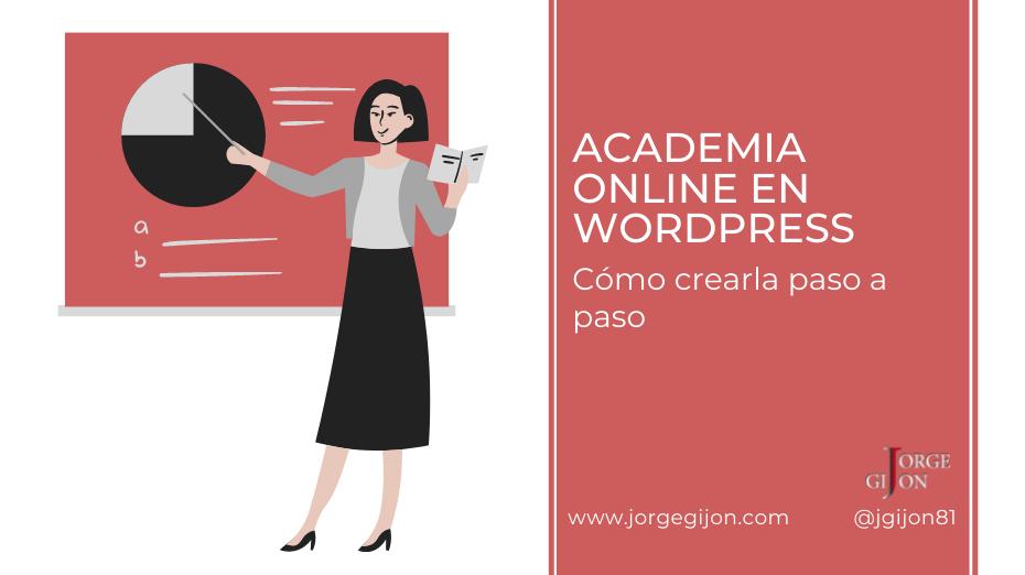 Academia Online en Wordpress - Cómo crearla paso a paso