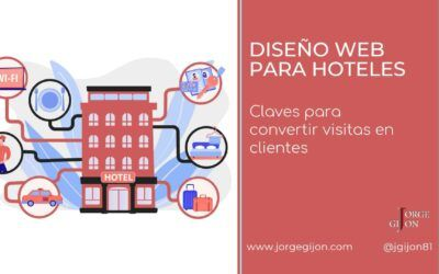 Diseño web para hoteles. Claves para convertir visitas en clientes.